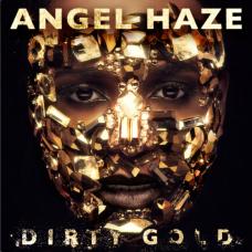 Angel_Haze_-_Dirty_Gold